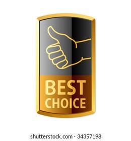 """Best choice"" emblem. Vector."