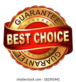 Best choice gold label with ribbons.  Vector illustration.
