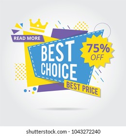 Best Choice , Best Price, Super sale, Sale Banners, Tags, Labels And Stickers. Vector Illustration