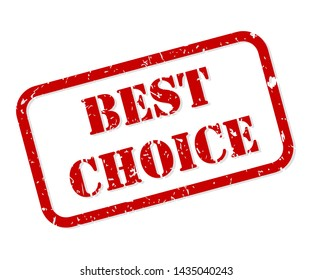 Best choice red rubber stamp vector isolated