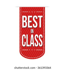 Best in class banner design over a white background, vector illustration