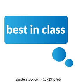 best in class sign,label. best in class  speech bubble. best in class  tag sign,banner