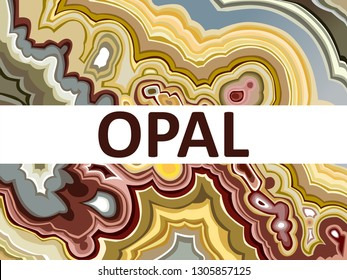Best cross section of opal, abstract texture, opal structure.