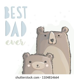 Best Dad Ever. Hand Drawn Bears Vector Graphic. Big Dad Bear and Little Baby Bear. Watercolor Style Vector Design. White Background. Father's Day Illustration. Blue and Green Text. Pastel Colors.