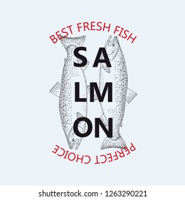 Best fresh fish salmon. Vector illustration emblem or logo template. Vintage design with hand drawn sketch. Line art style.