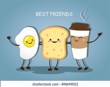 Best friends. Breakfast. Good morning. Cute picture of a coffee, eggs and toast. Vector illustration.