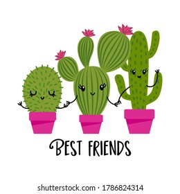 Best friends - Cute hand drawn cactus print with inspirational funny quote. Mexican plants. Cute saying with green cactis. Doodle style summer poster for kids clothes.