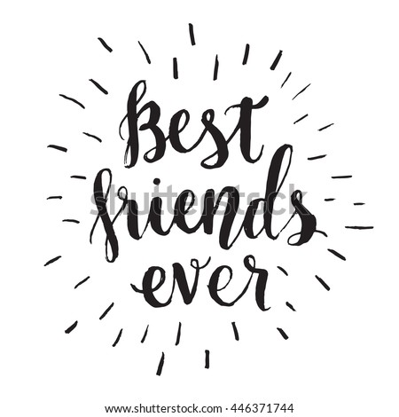 Best Friends Ever Hand Draw Lettering Stock Vector Royalty Free
