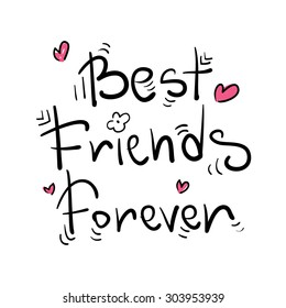 Best Friends Forever / Greeting card poster postcard sticker tee shirt background design