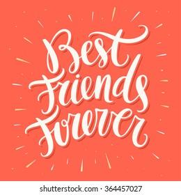 Best Friends Forever. Hand lettering.