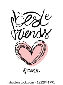 Best friends forever lettering text and heart shape / Vector illustration design for fashion prints, t shirt graphics, posters, stickers, cards and etc