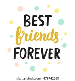 Best Friends Forever Quotes Images, Stock Photos & Vectors ...