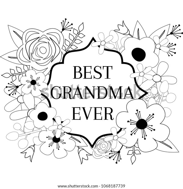 Best Grandma Ever Coloring Page Flower Stock Vector Royalty Free 1068187739