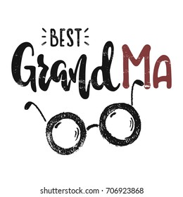 To the best grandma. Vector hand drawn illustration. The idea for a  poster, postcard, t-shirt. Lettering poster.