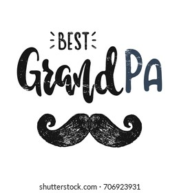 To the best grandpa. Vector hand drawn illustration. The idea for a  poster, t-shirt. Lettering poster.
