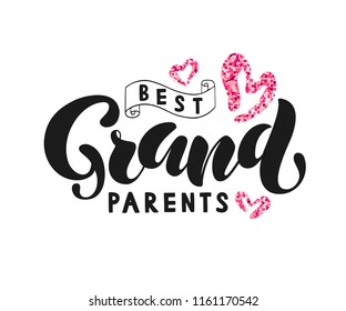 Best Grandparents on white background with pink hearts. Vector illustration of Best Grand Parents text for greeting card/invitation/poster/store/gift/banner template.