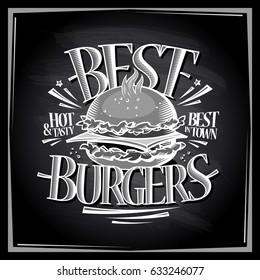 Best hot and tasty burgers chalkboard menu design, vector poster with hamburger