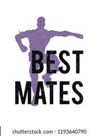 best mates t shirt