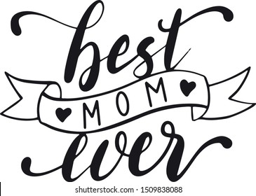 Best mom ever decoration for T-shirt