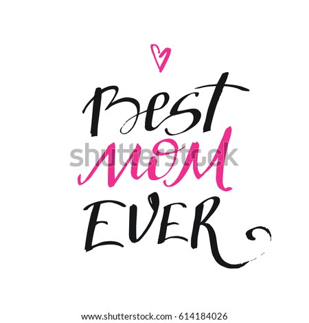 Best Mom Ever Greeting Card Template Stock Vector Royalty Free