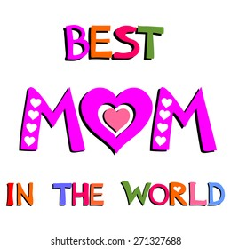 Best Ever Best Mom In The World