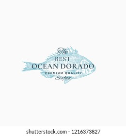 The Best Ocean Dorado Abstract Vector Sign, Symbol or Logo Template. Elegant Dorada Fish Drawing Sketch with Classy Retro Typography. Vintage Luxury Emblem. Isolated.