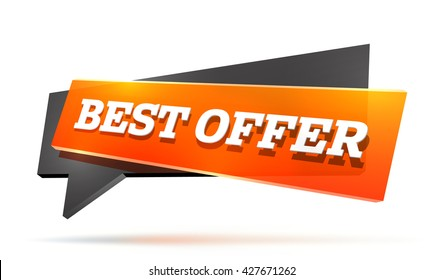 Best offer vector label. Dynamic speech bubble with sample text isolated on white. Good and clean banner for product advertisement. 3d reflex and shadow vector effects.