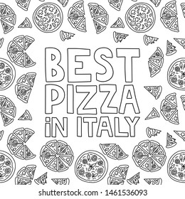Best pizza in Italy. Lettering with illustration