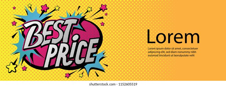 Best price banner in  pop art style. For Sale seasons. Black friday. For logo, banners, labels, prints, posters, web, presentation. Vector illustration