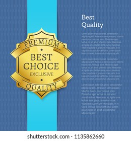 Best quality and choice poster headline text sample premium product badge with information, vector illustration isolated on blue background brochure design