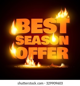 Best Season Offer. Fire banner. Vector illustration