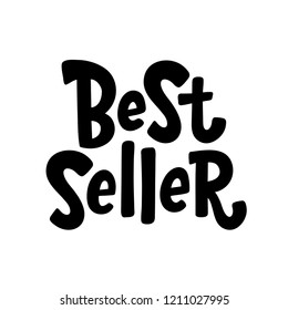 Best Seller text label. Bestseller word. Design element for cover books, products pack. Hand drawn lettering best seller symbol comic cartoon style for print. Black sign Isolated on white background