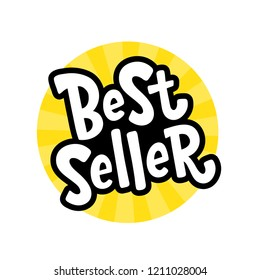 Best Seller yellow black white text label. Bestseller word. Bright Design element for cover books, products pack. Hand drawn lettering best seller symbol comic cartoon graphic style for print