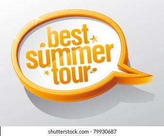 Best summer tour speech bubble.