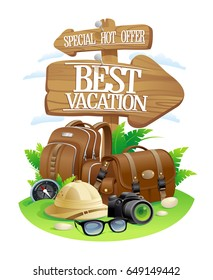 Best vacation poster, special hot offer travel advertising design. Wooden pointer boards with bag and backpack, sunglasses, etc.