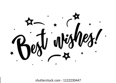 Best wishes. Beautiful greeting card poster, calligraphy black text Word star fireworks. Hand drawn, design elements. Handwritten modern brush lettering on a white background isolated vector