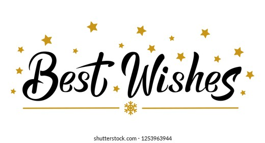 Best wishes black hand lettering template. Celebration text with golden stars. For winter holiday design, postcard, invitation, banner, poster.  Modern calligraphy. Vector illustration EPS10.