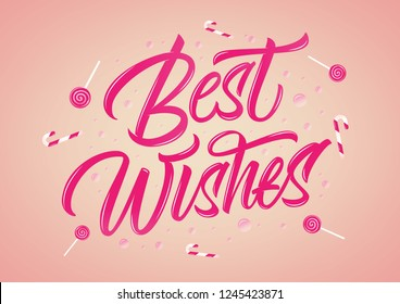 Best Wishes colorful glossy vector lettering sign with candy on light background