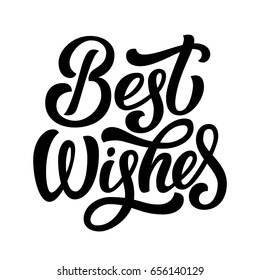 Best wishes fancy black ink brush hand lettering isolated on white background. Vector illustration. Can be used for card design.
