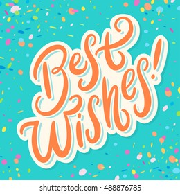 Best wishes! Greeting card.