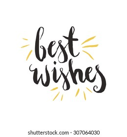 Best Wishes - Hand drawn holiday and Christmas vector typography. New Year card decoration. Quote isolated on background.