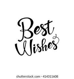 Best wishes hand drawn lettering isolated on white background for your design