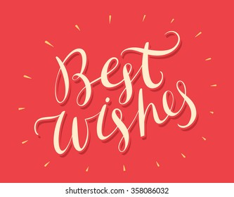 Best Wishes. Hand lettering.