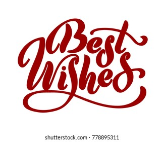 Best wishes - hand lettering inscription to winter holiday design, black and white ink calligraphy