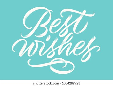 best wishes, handwritten text, calligraphy, lettering on blue background