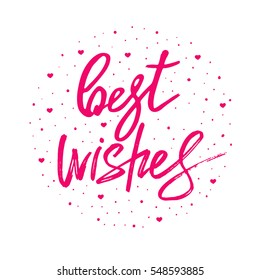 Best wishes lettering. Hand drawn vector illustration. Greeting card, design, logo.
