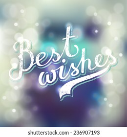 best wishes lettering on blurred bokeh background