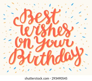 Best Wishes On Your Birthday.