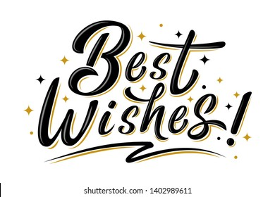 Best wishes sign with golden stars. Handwritten modern brush lettering isolated on white.  For holiday design, postcard, invitation, banner, poster, T-shirt print design, icon.  Vector illustration