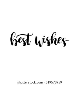 Best wishes sign. Lettering for invitation and greeting card, prints and posters. Hand drawn inscription, calligraphic design. Holiday lettering